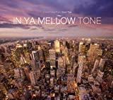 IN YA MELLOW TONE 5