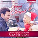 Going to the Chapel Audiobook by Rita Herron Narrated by Natalie Ross
