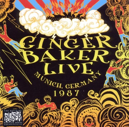 Live in Munich 1987 by Ginger Baker