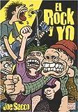 Coleccion Sacco: El Rock y Yo: Coleccion Sacco: But I Like It (Spanish Edition) (1594972982) by Sacco, Joe