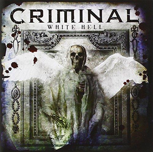 CRIMINAL - White Hell - Zortam Music