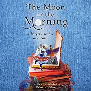 The Moon in the Morning Audiobook