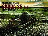 Panzerkampfwagen: Skoda 35 (T)