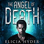 The Angel of Death | Elicia Hyder