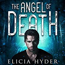 The Angel of Death Audiobook by Elicia Hyder Narrated by Brittany Pressley