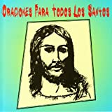 Oraciones para Todaos los Santos