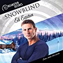Snowblind Audiobook by Eli Easton Narrated by John Solo