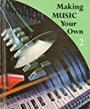 img - for Making Music Your Own 2 book / textbook / text book