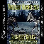 Twilight Hankerings   Ronald Kelly