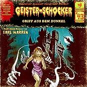 Griff aus dem Dunkel (Geister-Schocker 43) | Earl Warren