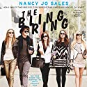 The Bling Ring: How a Gang of Fame-Obsessed Teens Ripped Off Hollywood and Shocked the World (       UNABRIDGED) by Nancy Jo Sales Narrated by Kathleen Mary Carthy