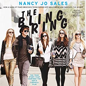 The Bling Ring Hörbuch