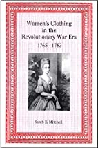 Women's Clothing in the Revolutionary War…