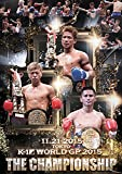 K-1 WORLD GP 2015 ~THE CHAMPIONSHIP~ [DVD]