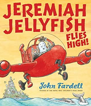 book cover of Jeremiah Jellyfish Flies High