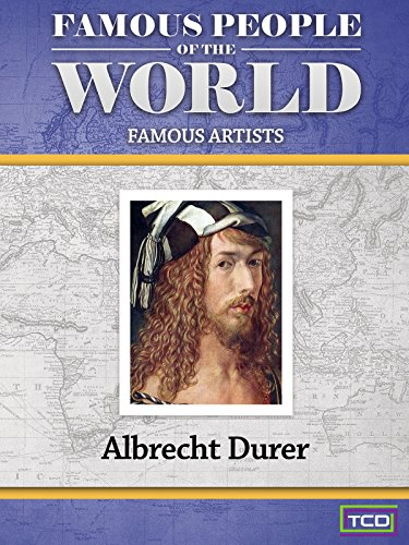 Famous People of the World - Albrecht Durer