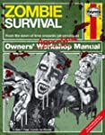 Zombie Survival Manual: The complete...
