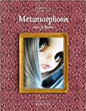メタモルフォシス ―変身― アート・オブ・ブライス