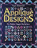 Applique Designs: My Mother Taught Me to Sew