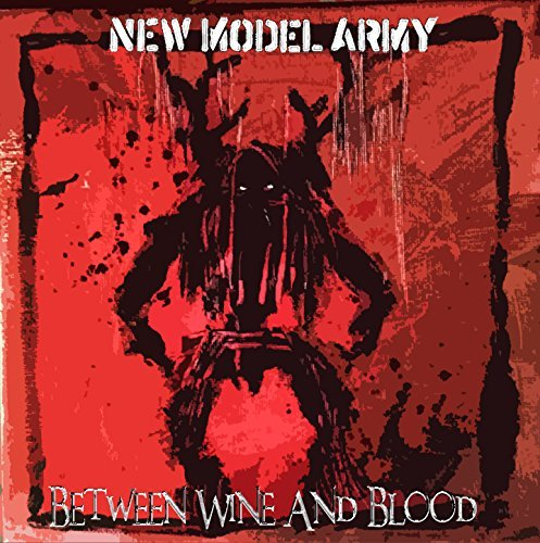 Between Wine & Blood [2 CD] by New Model Army (2014-09-16)