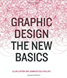 img - for Graphic Design: The New Basics book / textbook / text book