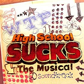 High School Sucks: The Musical Cast
