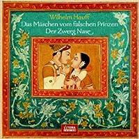 Das Märchen vom falschen Prinzen - Zwerg Nase Hörbuch