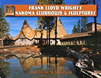 Frank Lloyd Wright's Nakoma Clubhouse & Sculptures download ebook