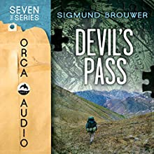 Devil's Pass: The Seven Sequels (       UNABRIDGED) by Sigmund Brouwer Narrated by Mike Casey