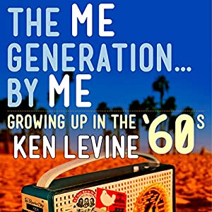 The Me Generation...By Me Audiobook