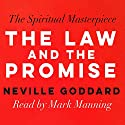 The Law & the Promise Audiobook by Neville Goddard Narrated by Mark Manning
