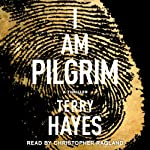 I Am Pilgrim: A Thriller | Terry Hayes