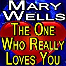 The One Who Really Loves You