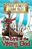 Terry Deary The Eye of the Viking God (Viking Tales)