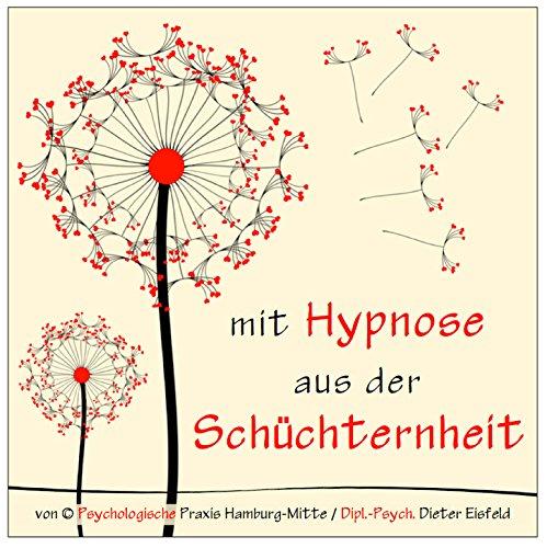 MIT HYPNOSE AUS DER SCHÜCHTERNHEIT (Hypnose-Audio-CD) / ... Schüchternheit wie im Schlaf mit demUnterbewusstsein beseitigen! hier kaufen