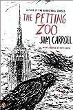 By Jim Carroll The Petting Zoo (Reprint) [Paperback]