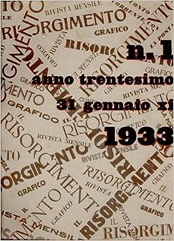 Il Risorgimento Grafico. 31 Gennaio 1933: IL RISORGIMENTO GRAFICO