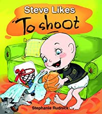 Steve Likes To Shoot by Stephanie Rudnick ebook deal