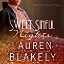 Sweet Sinful Nights: Volume 1 (       UNABRIDGED) by Lauren Blakely Narrated by Josh Goodman