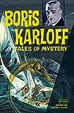 Boris Karloff Tales of Mystery Archives Volume 1