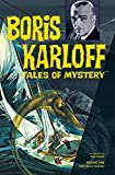 Boris Karloff Tales of Mystery Archives Volume 1