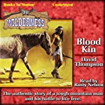 Blood Kin: Wilderness, Book 31 (       UNABRIDGED) by David Thompson Narrated by Rusty Nelson