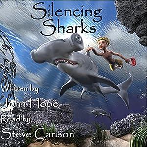 Silencing Sharks Audiobook