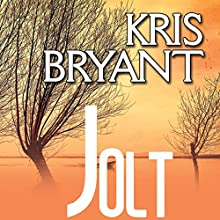 Jolt (       UNABRIDGED) by Kris Bryant Narrated by Emily C. Michaels