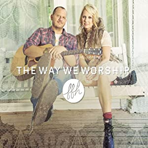 The Way We Worship