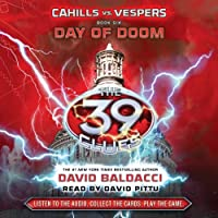 Cahills vs. Vespers, Book 6: Day of Doom: The 39 Clues (       UNABRIDGED) by David Baldacci Narrated by David Pittu