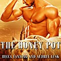 The Honey Pot: BBW Shifter Romance Audiobook by Becca Fanning Narrated by Audrey Lusk