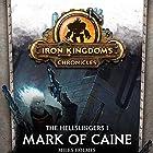 Mark of Caine: The Hellslingers, Book 1 Hörbuch von Miles Holmes Gesprochen von: Marc Victor