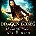 Dragon Bones: Nia Rivers Adventures, Book 1 Audiobook by Jasmine Walt, Ines Johnson Narrated by Kate Marcin