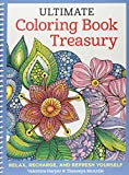 img - for Ultimate Coloring Book Treasury: Relax, Recharge, and Refresh Yourself (Coloring Collection) book / textbook / text book